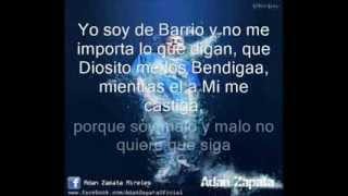 Soy De Barrio Adan Zapata Ft Thug Pol (letra)