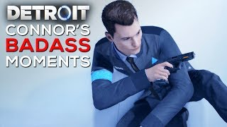 Connor is a BADASS (Most Savage Moments of Connor) - DETROIT BECOME HUMAN