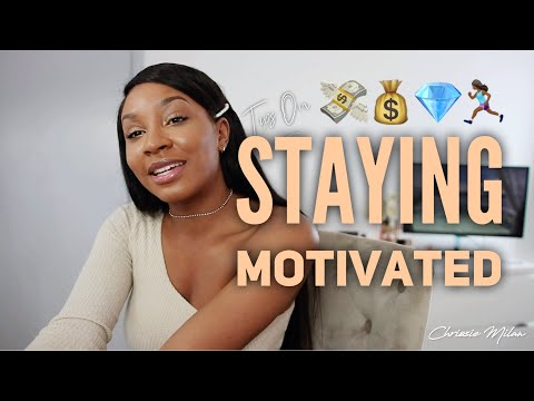 Tips On Staying Motivated | SUCCESS TIPS