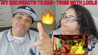 MY DAD REACTS TO Bas   Tribe With J.Cole REACTION