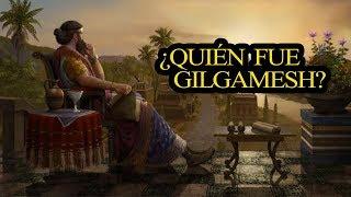 ¿Quién fue  Gilgamesh?
