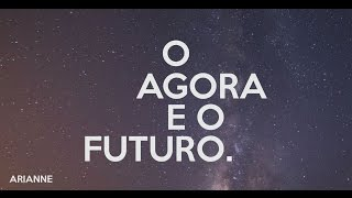 O Agora E O Futuro   Arianne  (Lyric Video OFICIAL)