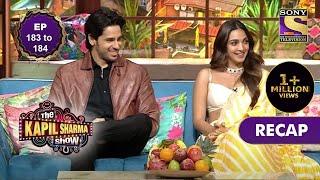 The Kapil Sharma Show Season 2 | दी कपिल शर्मा शो सीज़न 2 | Ep 183 & Ep 184 | RECAP