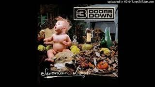3 Doors Down - Be Somebody (Seventeen Days Full Album)