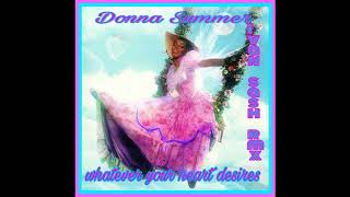 Donna Summer whatever your heart desires (ivan sash rmx )