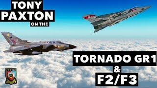 "Interview With Tony ""Pax"" Paxton On The Tornado GR1 & F2/F3"