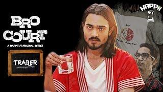 Bro Court Trailer  Bhuvan Bam BB Ki Vines  HappiiFi