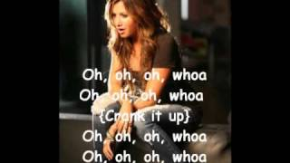 Ashley Tisdale - Crank it up [Lyrics]