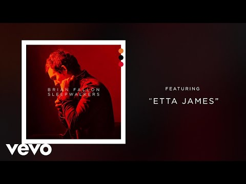 Brian Fallon - Etta James (Audio)