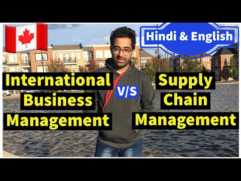 (Supply Chain vs International Business Management)   Full Guide to Choose Course for Canada in 2021