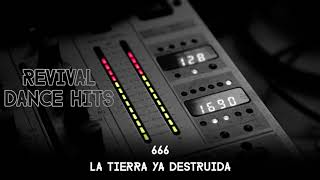 666 - La Tierra Ya Destruida [HQ]