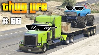 GTA 5 ONLINE : THUG LIFE AND FUNNY MOMENTS (WINS, STUNTS AND FAILS #56)