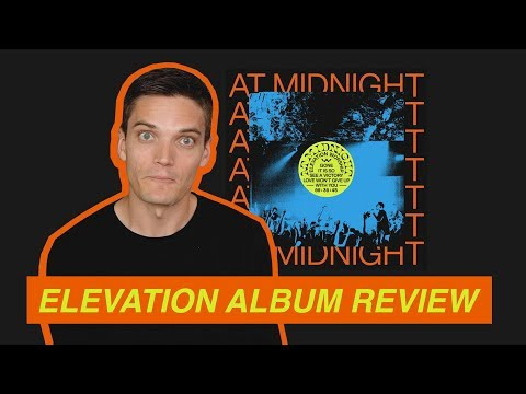 """Reviewing """"At Midnight"""" EP by Elevation Worship"""