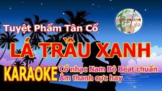 Lá Trầu Xanh | Karaoke Tân Cổ Beat Chuẩn Âm Thanh Chất Lượng Cao