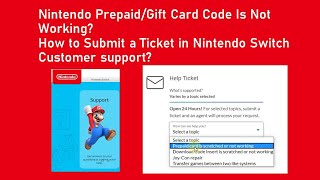 Nintendo Prepaid/Gift Card Code Is Not Working? Submit a Ticket in Nintendo Switch Customer support