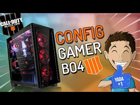CONFIG PC GAMER FIXE SPECIAL BLACK OPS 4
