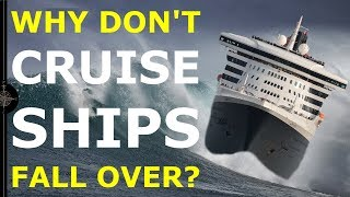 Download Youtube: WHY DON'T CRUISE SHIPS TIP OVER? | An introduction to ship stability