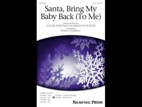 Santa, Bring My Baby Back (To Me)