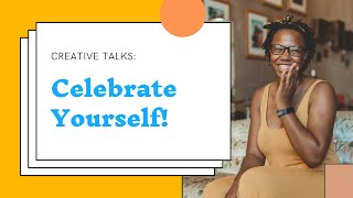 Celebrate Yourself, Getting Older, Living a Full Life! | | Black Girl Creative Playground