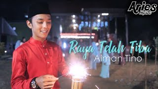 Gambar cover Aiman Tino - Raya Telah Tiba (Official Music Video with Lyric)