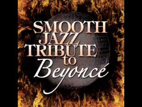 Single Ladies (Put A Ring On It) - Beyonce Smooth Jazz Tribute