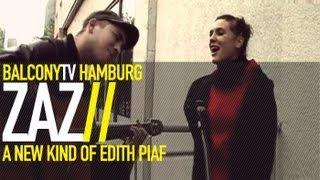 ZAZ - JE VEUX (live) (BalconyTV)