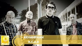 A.C.A.B - Kehampaan (Official Audio)
