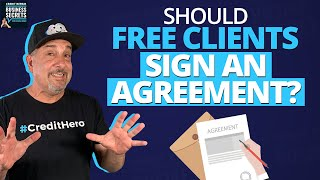 Should the Test Clients for My New Credit Repair Business Sign a Client Agreement?