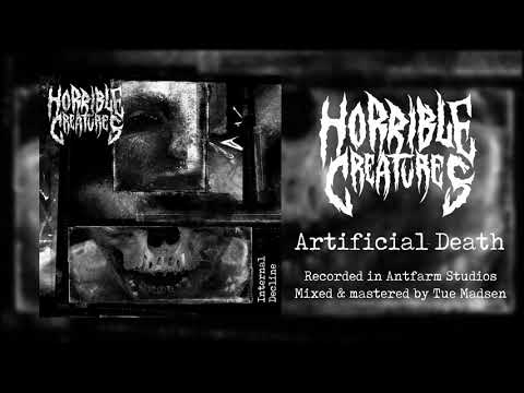 Horrible Creatures - HORRIBLE CREATURES - Artificial Death (OFFICIAL AUDIO)