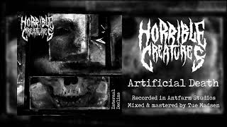 Video HORRIBLE CREATURES - Artificial Death (OFFICIAL AUDIO)