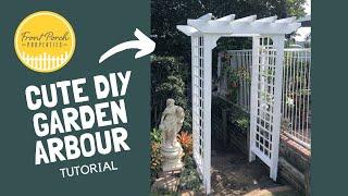 Garden Arbour: How To Build An Arbour For Garden | DIY Garden Arbour Ideas