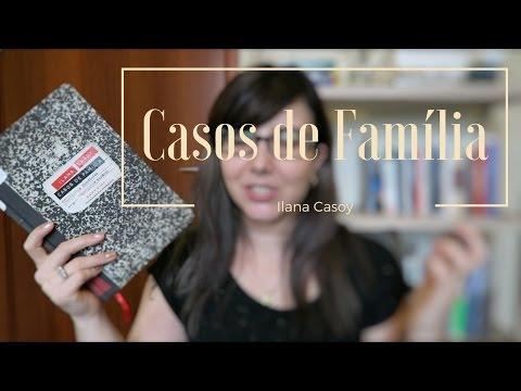 [Livro] Casos de Fami?lia - Ilana Casoy | Mari Dal Chico