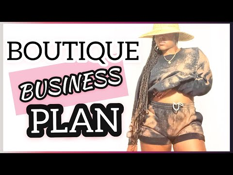 HOW TO MAKE A BUSINESS PLAN FOR AN ONLINE BOUTIQUE
