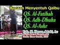 Ustadz Hanan Attaki ( Q.S Al-Fatihah, Adh-Dhuha, Al-'Ashr ) Masjid Teuku Umar ACEH