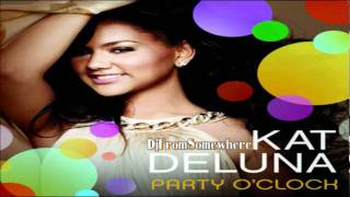 Kat DeLuna Vs Nicki Minaj - Party O' Clock (Super Bass Remix)