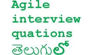Agile Interview Questions Telugu lo || Agile Model in  telugu ||