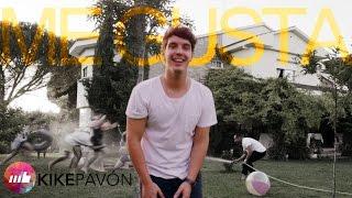 Kike Pavón - Me gusta (Video Oficial)