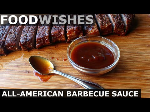 All-American Barbecue Sauce – Food Wishes
