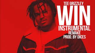"""Tee Grizzley """"WIN"""" Instrumental Remake Prod. By Dices *FREE DL*"""