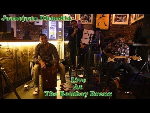 | 1K Ampere | Jaanejaan Dhundta (Live Cover) | The Bombay Bronx |