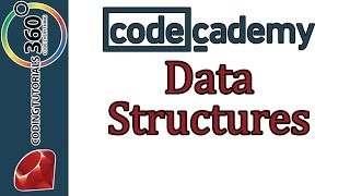 Learn Ruby with Codecademy:  Arrays and Hashes: Data Structures