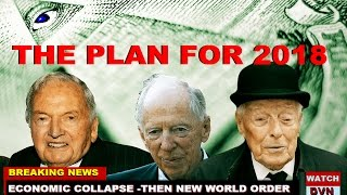 2018 the DATE the ROTHSCHILD BANKERS PLAN to END AMERICA Video
