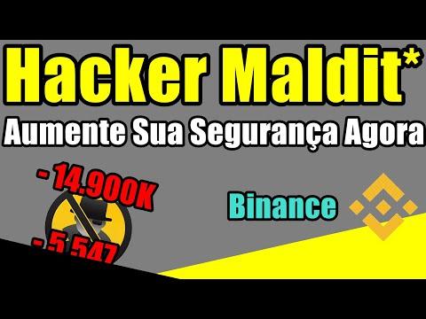 Hacker Maldito Aumente Sua Segurança - Binance