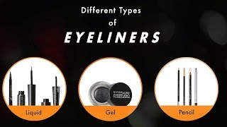 Your Ultimate Guide To Types Of Eyeliners   Makeup Basics