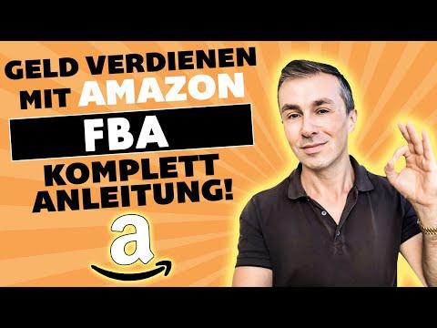 Geld verdienen mit Amazon FBA 2021! Schritt für Schritt Anleitung in Deutsch!
