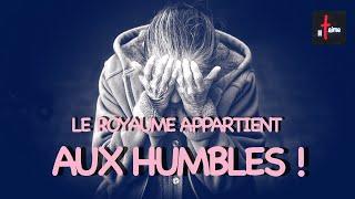 LE ROYAUME APPARTIENT AUX HUMBLES