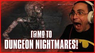 Γ*μώ Το Dungeon Nightmares!
