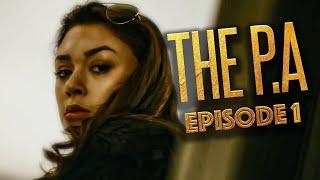The P.A (T.V Series) Episode 1 - (Season 1)
