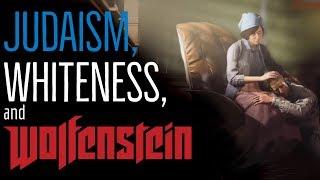 Judaism and Whiteness in Wolfenstein