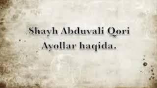 Shayx Abduvali Qori Ayollar Haqida.